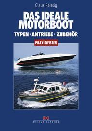 Reissig, Das ideale Motorboot