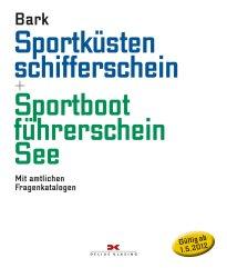 Bark, Sportküstenschifferschein + Sportbootführerschein See