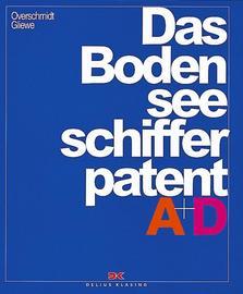 Overschmidt, Das Bodensee - Schifferpatent A + D