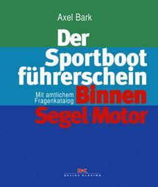 Bark, Der Sportbootführerschein Binnen Segel + Motor