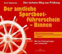 Graf, Der amtliche Sportbootführerschein Binnen - Mit Antribsmas
