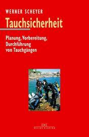 Scheyer, Tauchsicherheit