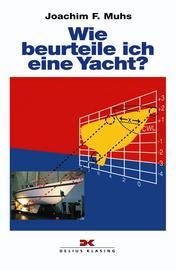 Muhs, Wie beurteile ich eine Yacht?