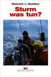 Haeften, Sturm - was tun?