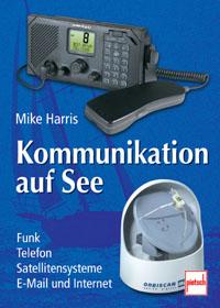 Harris, Kommunikation auf See - Funk, Telefon, Satellitensysteme
