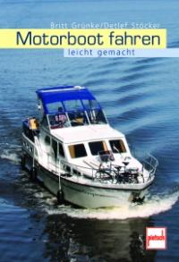 Grünke, Motorbootfahren leicht gemacht