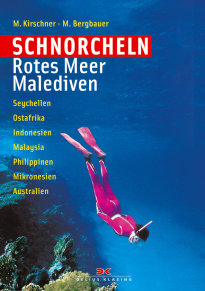 Kirschner, Schnorcheln Rotes Meer / Malediven