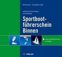 Brauner, Sportbootführerschein Binnen Motor + Segel