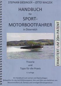 Giesinger/Waczek HB für Motorbootfahrer in Österreich 20m Patent