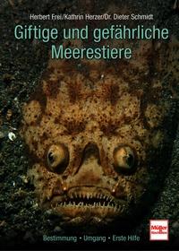 Herzer, Giftige und gefährliche Meerestiere