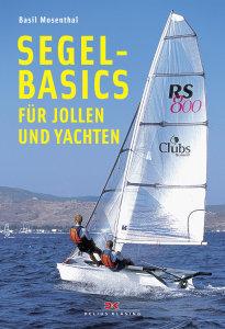 Segel Basics für Jollen und Yachten
